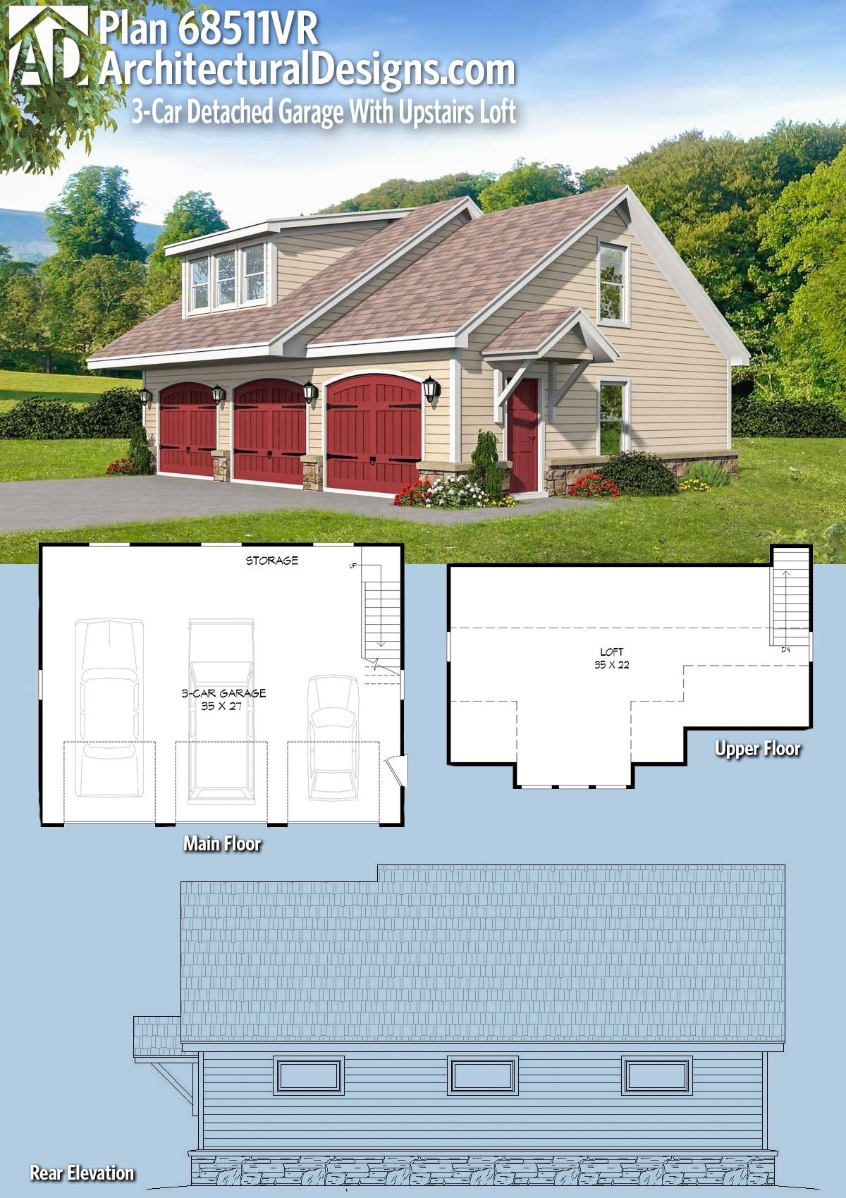 Plan 68511vr 3 Car Detached Garage With Upstairs Loft Carriage House Plans Garage Design Architectural Design House Plans
