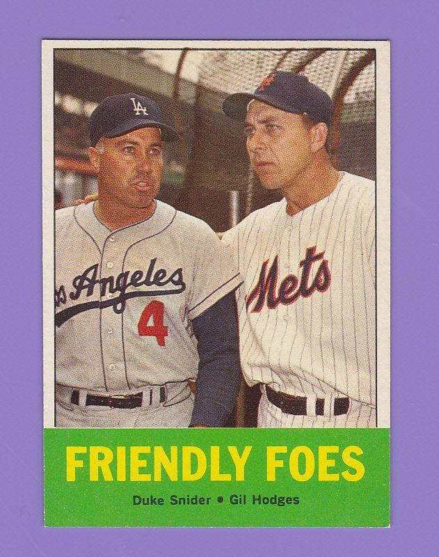 1963 Topps Friendly Foes Gil Hodges Baseball Cards Baseball History New York Mets Baseball