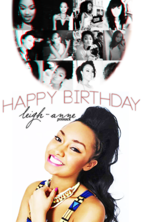 Happy Birthday Leigh Anne It S Still Your Birthday Here In The