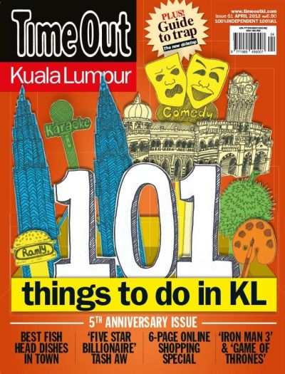 Time Out KL April 2013 issue - 101 things to do in KL | TOKL