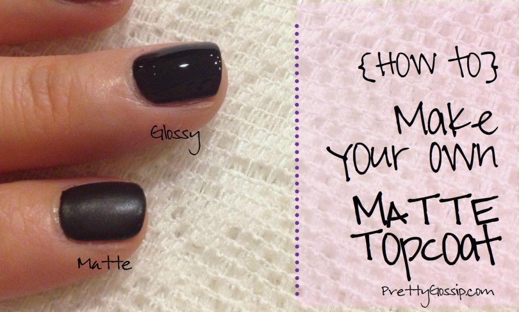 Diy Matte Nailpolish Topcoat Home And Heart Diy Nail Polish Diy Nail Designs Nails