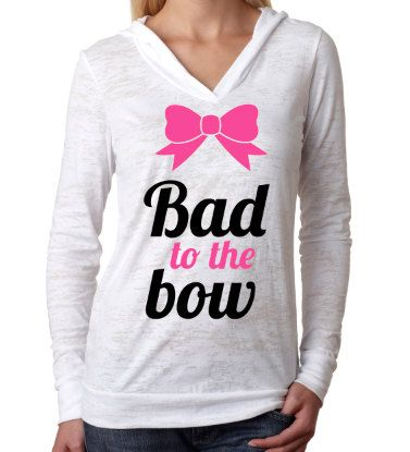Burnout Hoodie. Gym Hoodie. Bad to the Bow by strongconfidentYOU