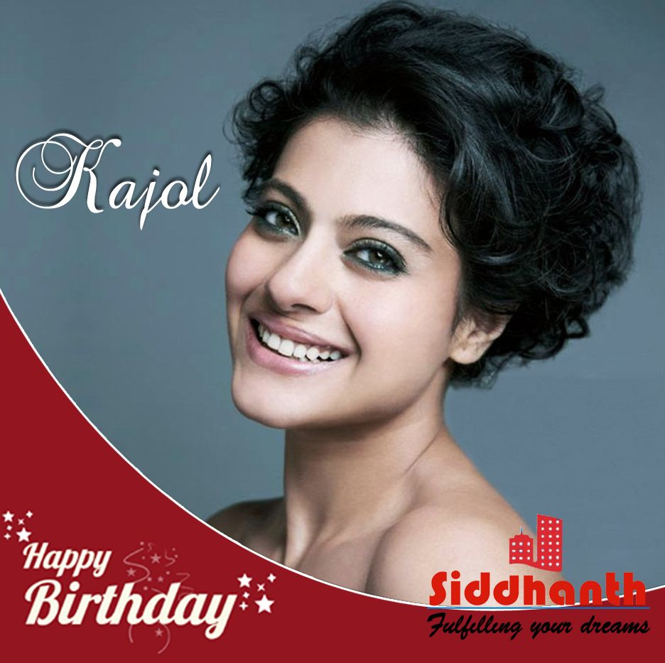 Siddhanthpromoters Wishing Kajol A Very Happy Birthday Birthdaygirl Birthday Happybirthday Kajol Ha Real Estate Services Dreaming Of You