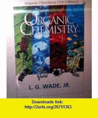 Organic chemistry 9780131793903 l g wade isbn 10 013179390x organic chemistry 9780131793903 l g wade isbn 10 013179390x isbn fandeluxe Choice Image