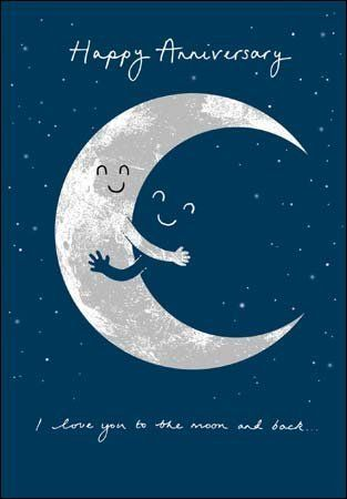 Happy Anniversary Card 5942 Over The Moon I Love You To The Moon Back Amazon Co Uk Of Happy Anniversary Cards Happy Anniversary Valentine Love Quotes