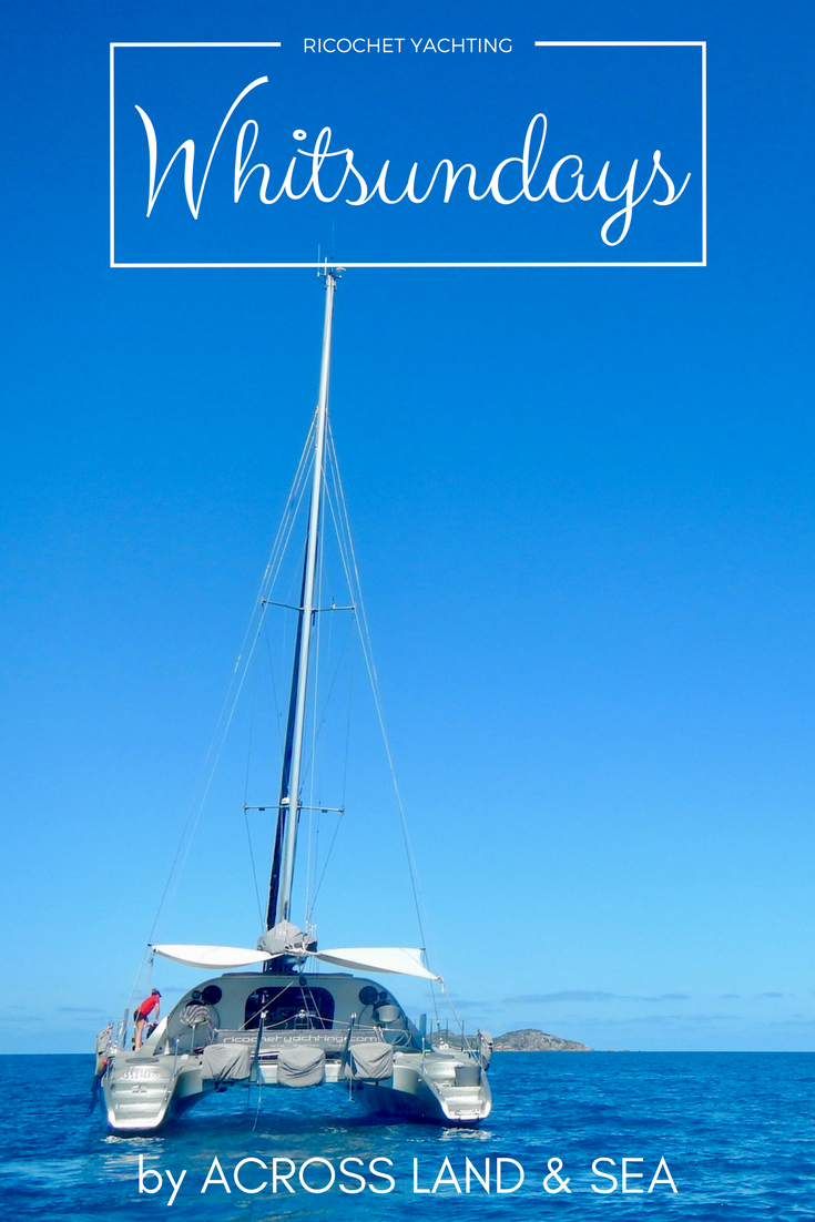 Sailing the Whitsunday Islands with Ricochet Yachting