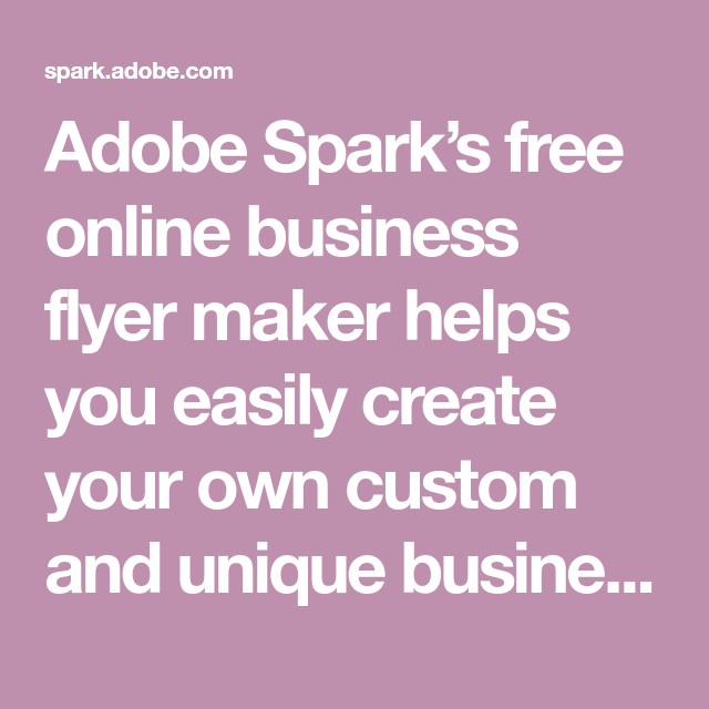 adobe spark s free online business flyer maker helps you easily