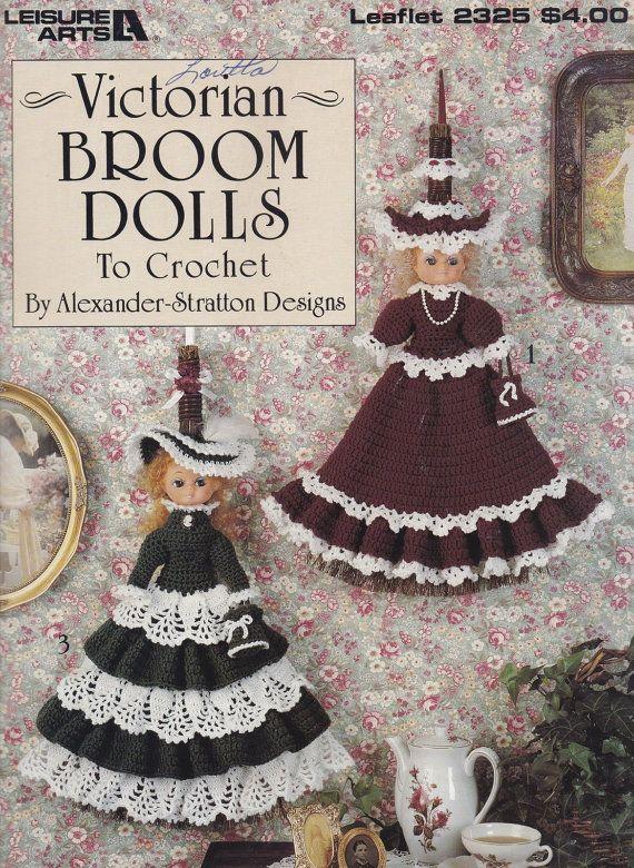 Victorian Broom Dolls, Leisure Arts Crochet Pattern Booklet 2325 ...