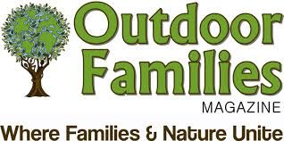 My pet project turned one the other day, and yet through all the hoopla, I must remember why I love Outdoor Families Magazine and its mission.