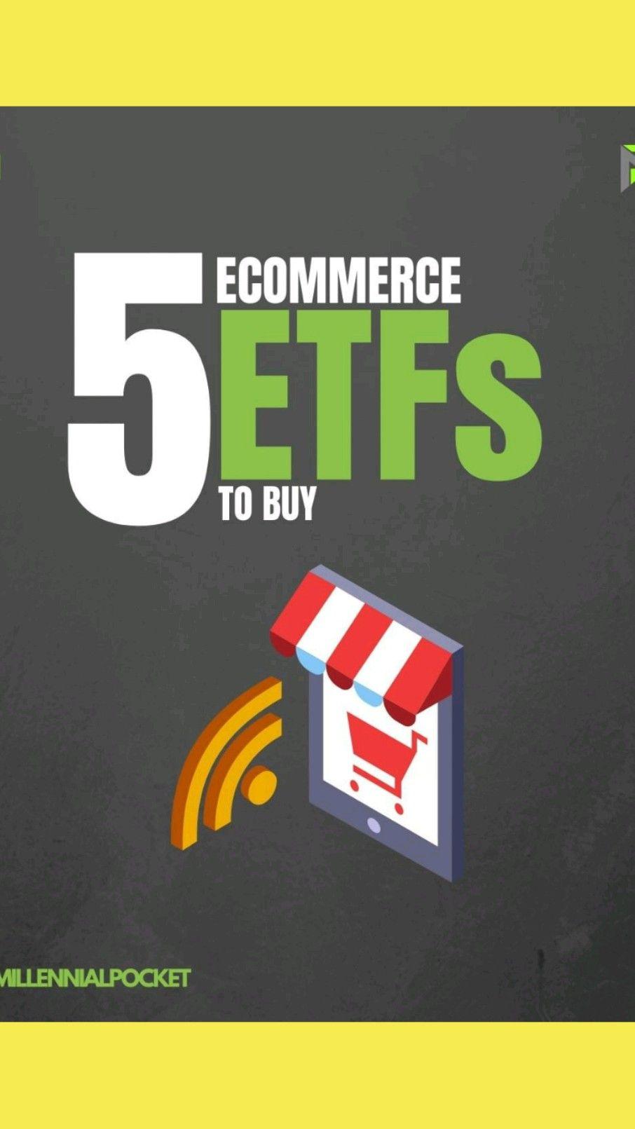 5 e commerce ETFS