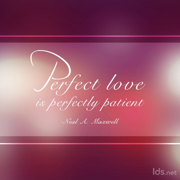 General Love Quotes Magnificent Top 10 Love Quotes From Lds General Authorities  Faith Progress