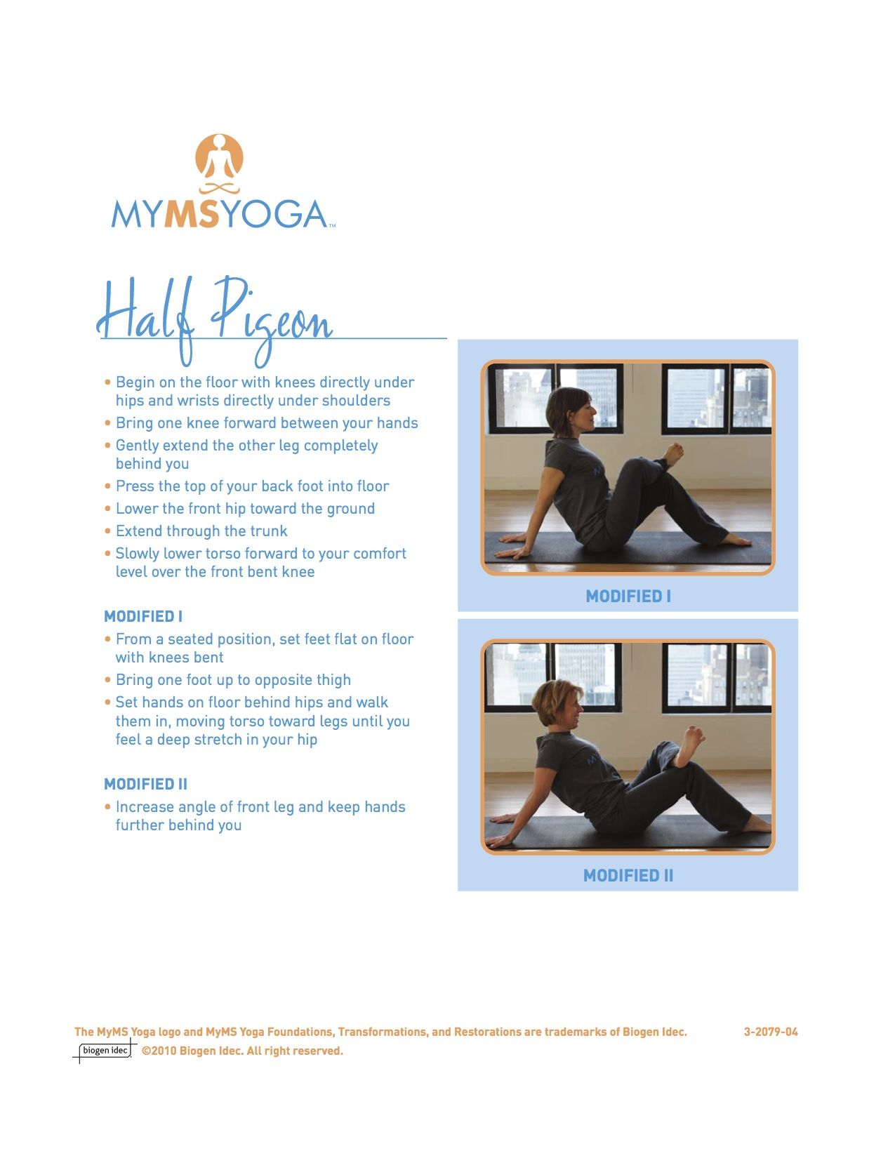 Half Pigeon Yoga Pose For People With Multiple Sclerosis Yoga Therapy Yoga Poses Chair Yoga