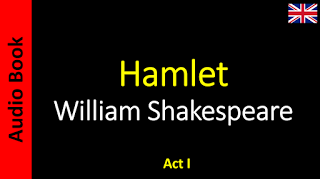 AudioBook - Sanderlei: William Shakespeare - Hamlet - 01 / 05