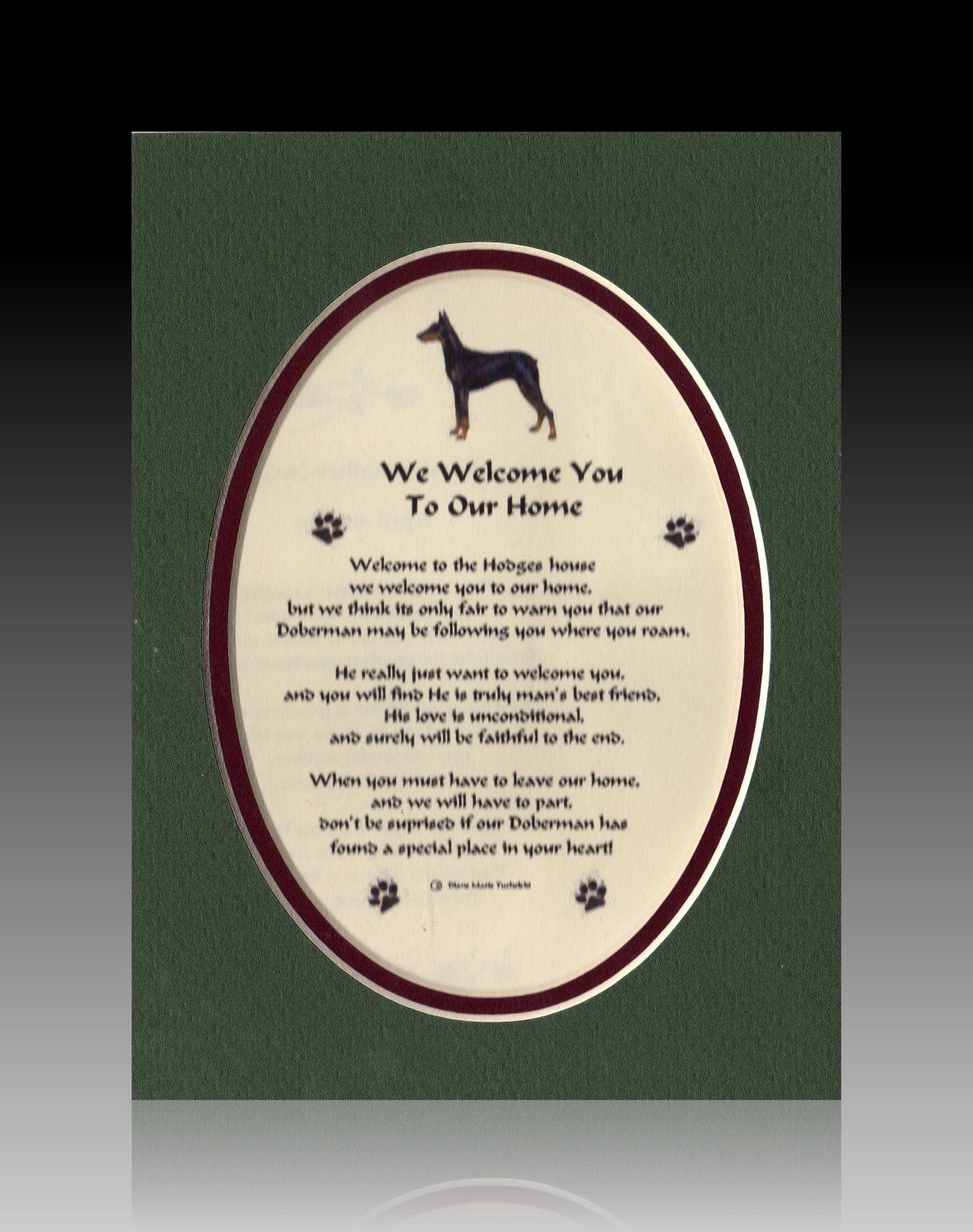 Personalized Doberman  Welcome by TheCustomQuill on Etsy, $8.99  Love This!!!!