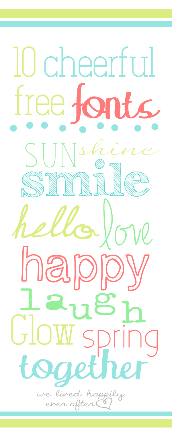 We Lived Happily Ever After: 10 Cheerful & Free Spring Fonts