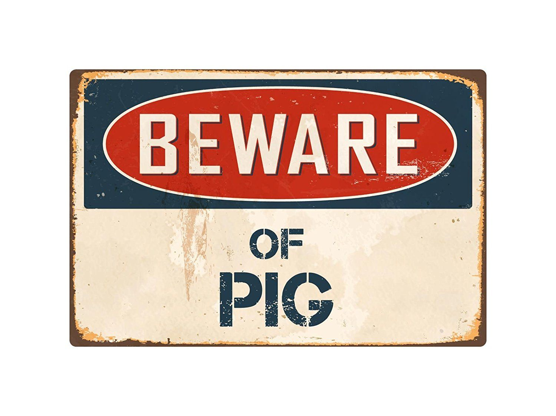 Amazon Com Beware Of Pig 1 8 X 12 Vintage Aluminum Retro Metal Sign Vs328 Home Kitchen Vintage Metal Signs Retro Metal Signs Metal Signs