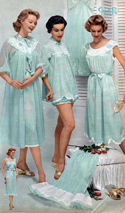 a8ddc0398c0 1950s womens' fashion. I love this! When bedtime had fashion. Now it  t-shirts & undies