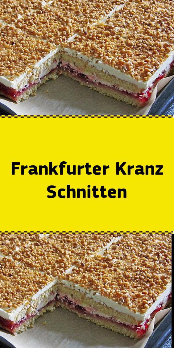 Frankfurter Kranz Schnitten Mit Bildern Rezepte Kuchen Rezepte Backrezepte Kuchen
