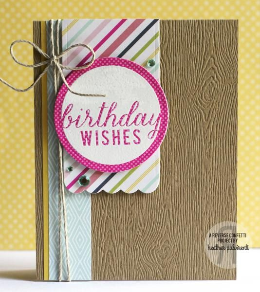 Splitcoaststampers FOOGallery - Birthday Wishes. #reverseconfettistamps, #handmadebirthdaycard, #reverseconfetticircle