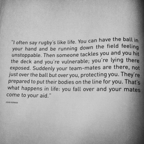 Well Said Via Rugby Union Tumblr Rugby Quotes Rugby Memes Rugby Motivation