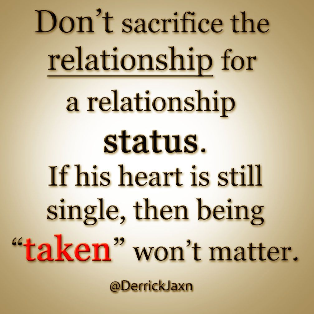 Don T Sacrifice The Relationship For A Relationship Status Relationship Status Good Quotes For Instagram Relationship Quotes Instagram