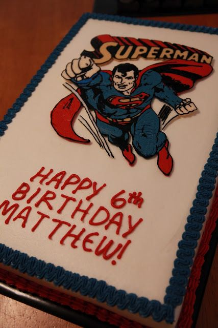 Superman Birthday Cake For A 6 Year Old Boy Butter Cake