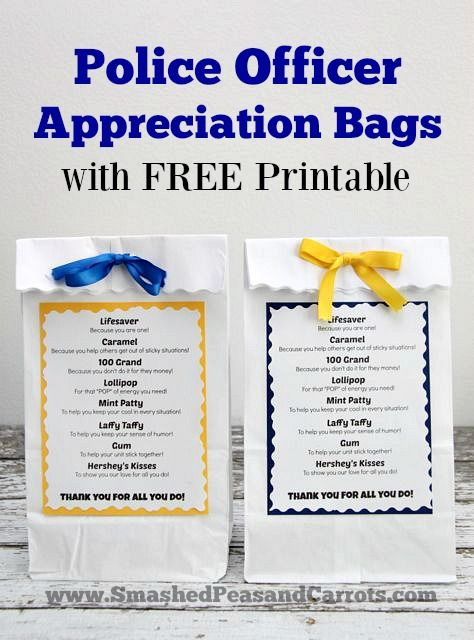 Police Officer Appreciation Bags With Free Printable Smashed Peas Carrots Service Projects For Kids Police Officer Appreciation Daisy Girl Scouts