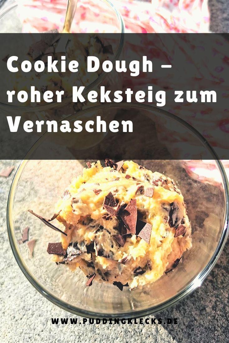Rezept für Cookie Dough - roher Keksteig zum Naschen - Puddingklecks