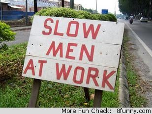 slow men at work