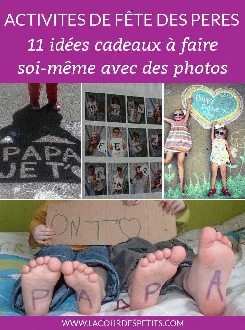 11 Idees Photo Pour La Fete Des Peres Photo Pour La Fete Des