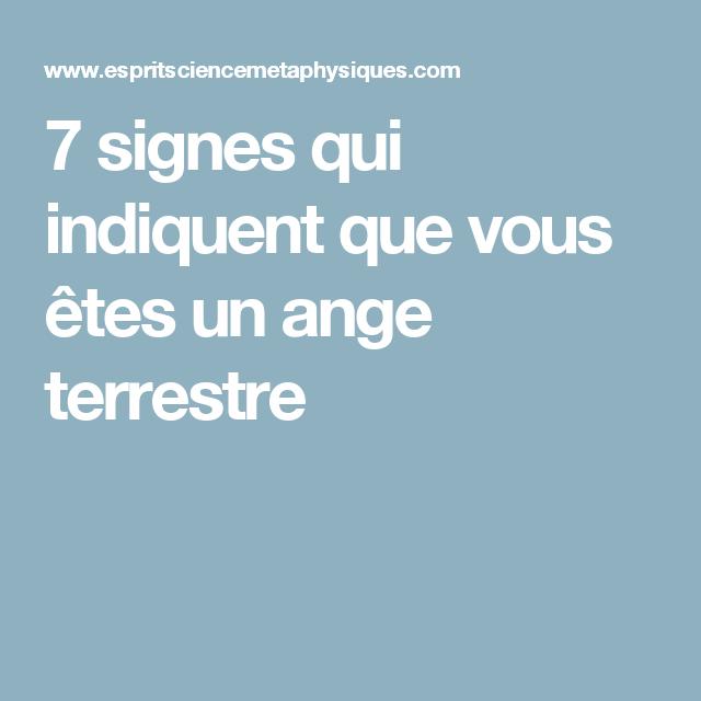 7 Signes Qui Indiquent Que Vous Etes Un Ange Terrestre Signs Ange Spiritualite