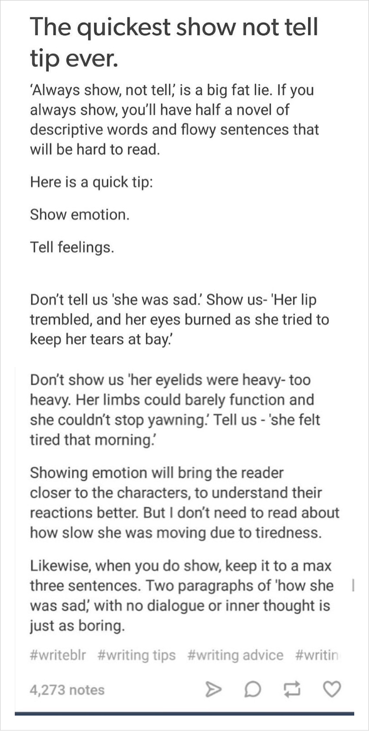 This is good. Although I can't say I fully agree - I tend to like showing feelings, but only to a certain extent I suppose. I do agree with always showing the emotions, though.