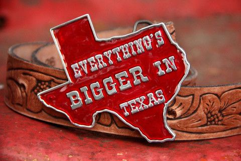 EVERYTHING IS BIGGER IN TEXAS BELT BUCKLE NEW