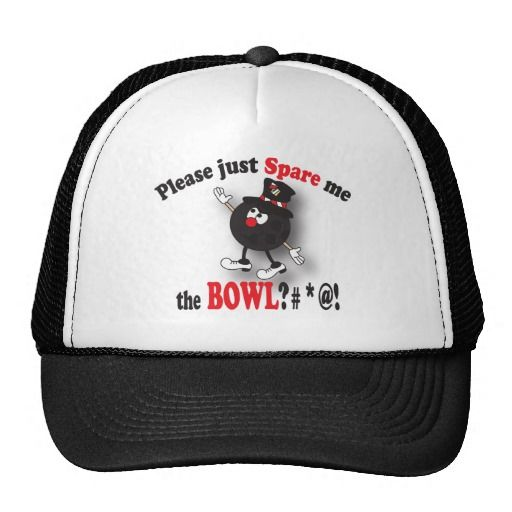 Hat - Please just spare me the bowl