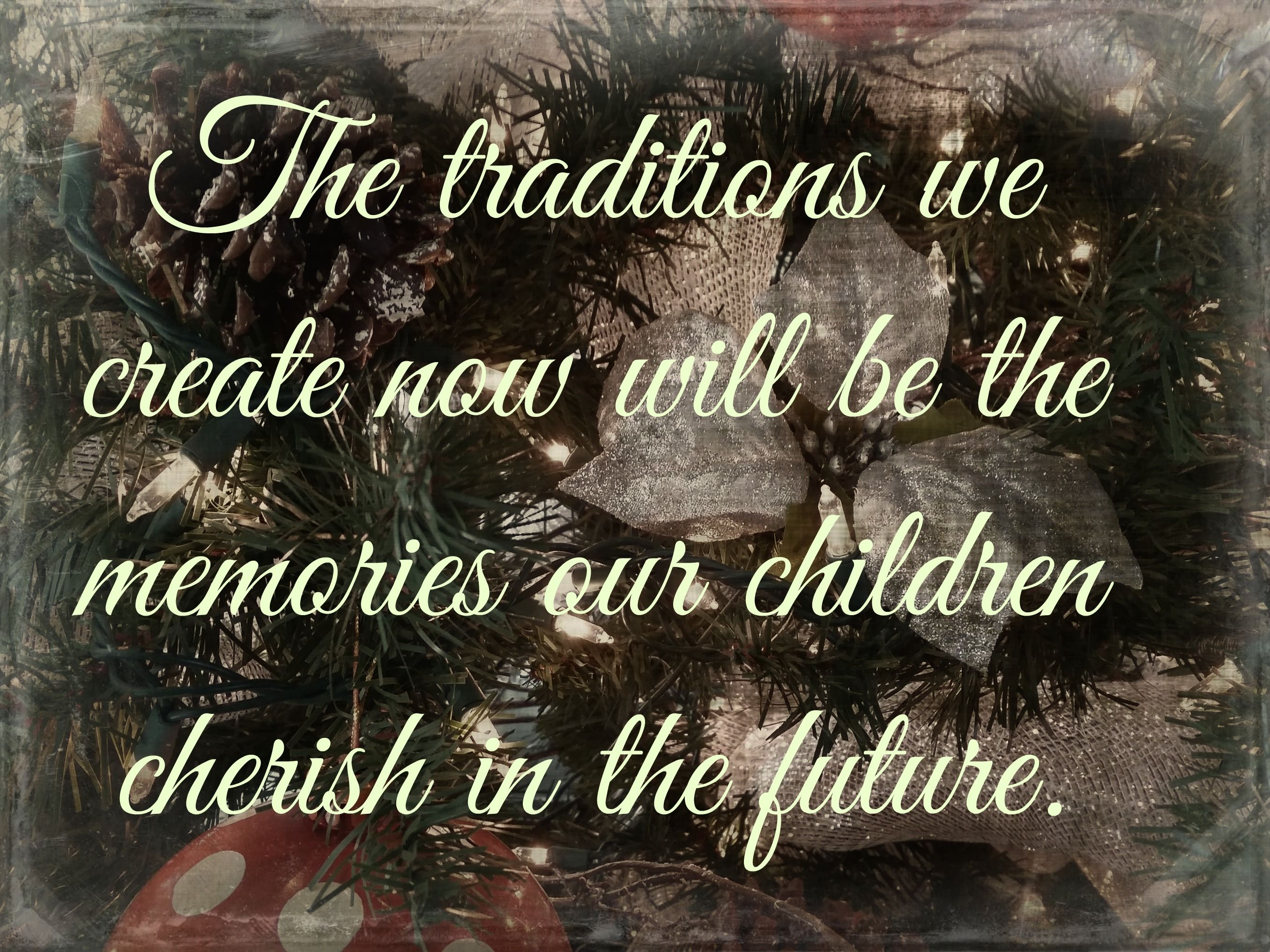 a favorite christmas tradition tradition quotes christmas