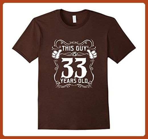 Mens Cool T Shirt For 33 Years Old Best Birthday Gift Men 3XL Brown