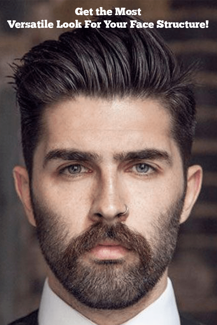 Most Versatile Face Structure Best Look For Your Face Structure Beard Hairstyle Glasse Oval Face Haircuts Men Oval Face Men Mens Hairstyles Pompadour