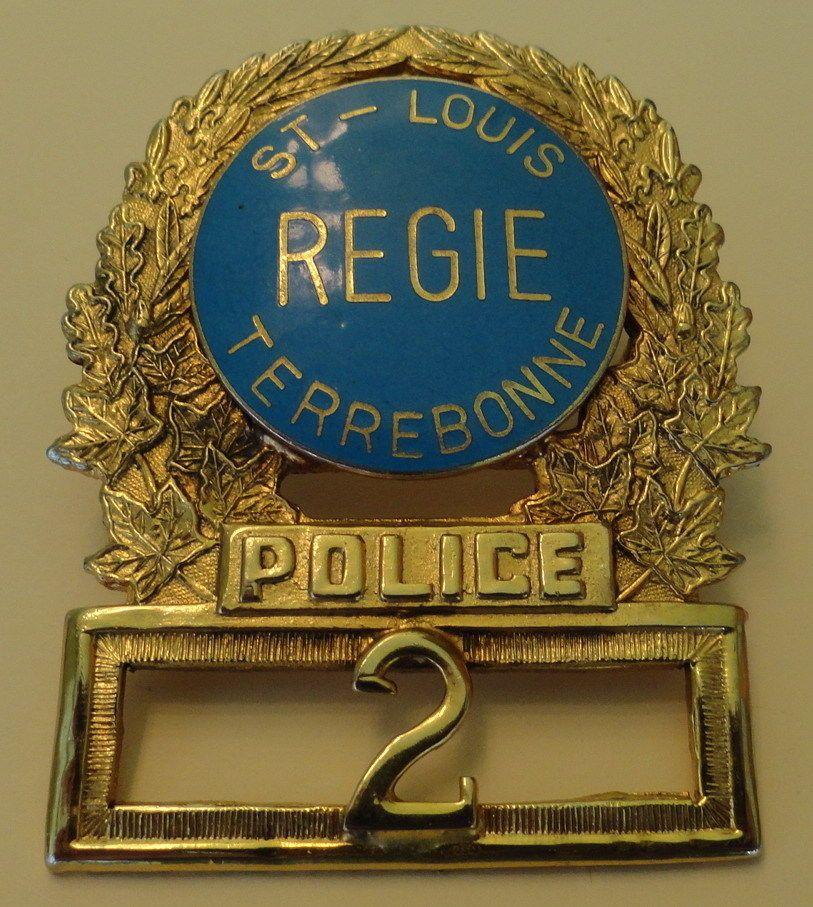 Obsolete Quebec Canada ST Louis Terrebonne Regie Police HAT Badge
