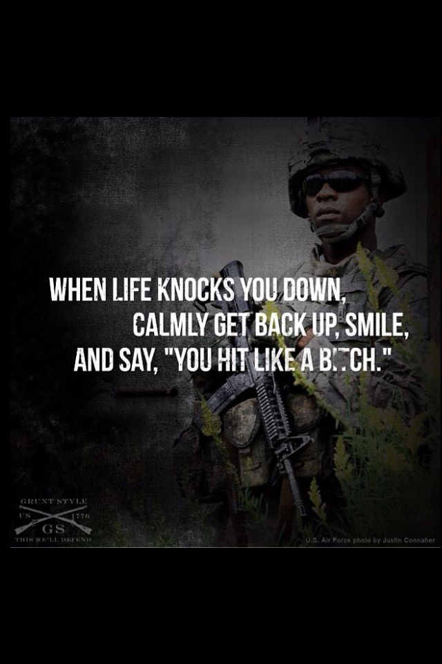 Soldier Quotes Pindavid Freppon On Funny  Pinterest  Military Motivation And