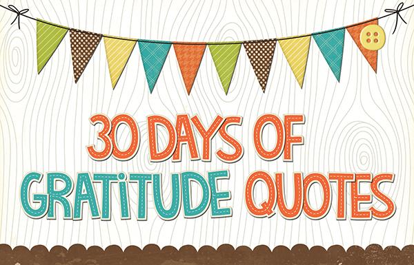 30 days of gratitude quotes.