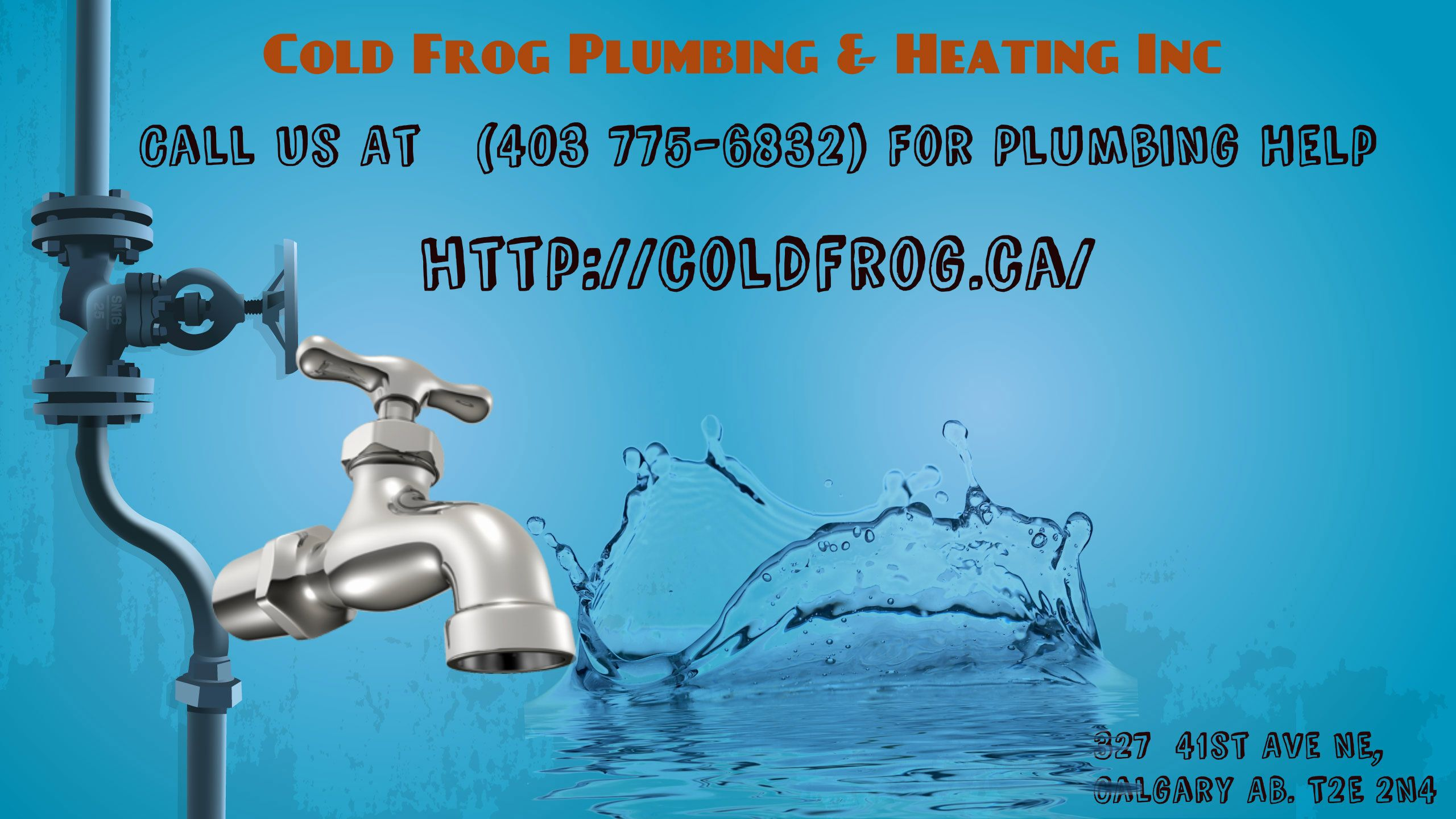 Cold Frog Offers Complete Plumbing Heating Solutions In Calgary With Images Plumbing Emergency Heating Services Water Heater Repair