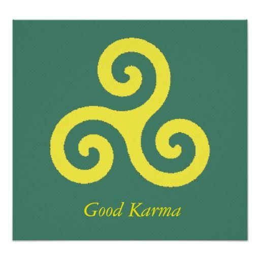 Good Karma Poster Karma Wisdom Tattoo And Karma Tattoos