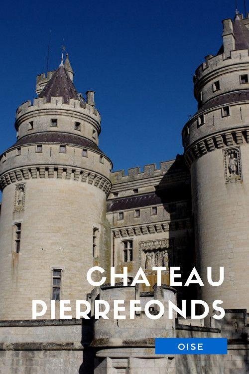 Visite du château de Pierrefonds Pinterest France and Castles