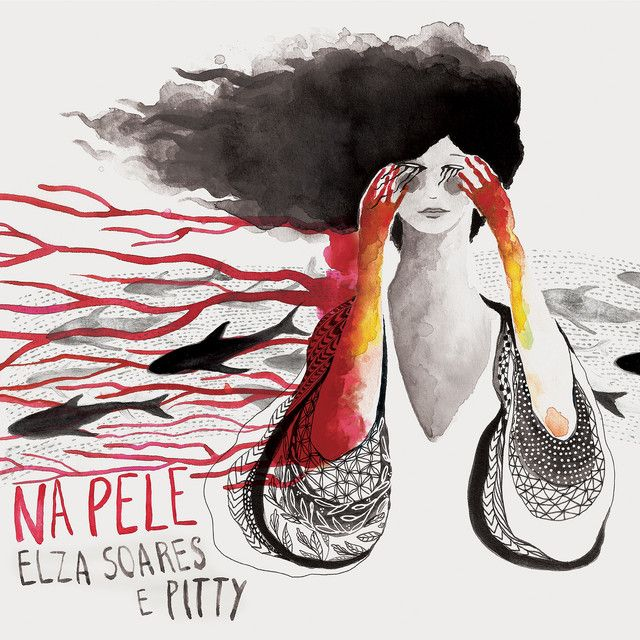 Na Pele Demo Version By Elza Soares E Pitty Was Added To My