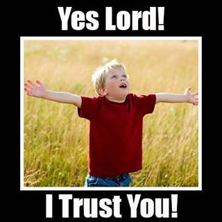 Trust the Lord .... this much