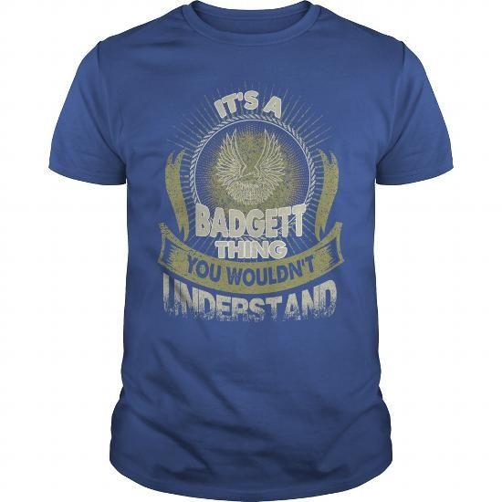 Cool BADGETT  BADGETTBirthday  BADGETTYear  BADGETTHoodie  BADGETTName  BADGETTHoodies T-Shirts