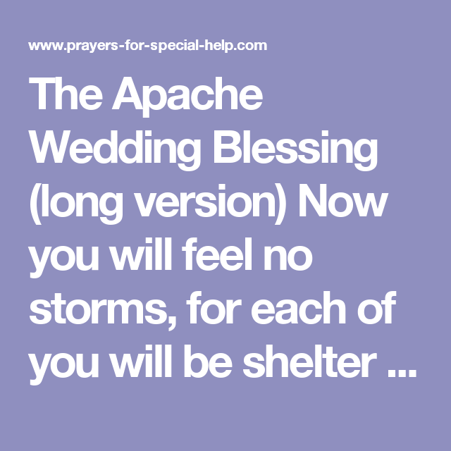 The Apache Wedding Blessing Long Version Now You Will Feel No Storms For