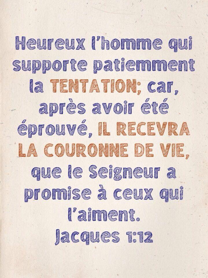 Heureux L Homme Qui Supporte La Tentation Citations Bibliques Versets Chretiens Citations Chretiennes