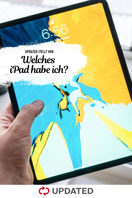 Welches Ipad Habe Ich So Bestimmst Du Dein Tablet Ipad Iphone Tablet
