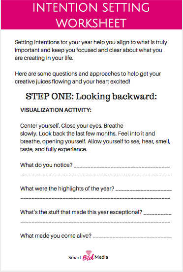 Get The Complete Intention Setting Worksheet Inside The Smart Bitch